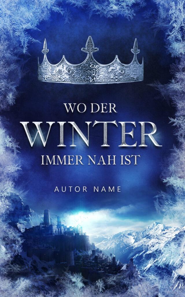 Premade Cover, Buchcover Design, Winter, Krone, Fantasy, Roman